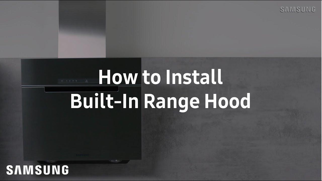 Samsung Built In Range Hood : Installation Guide