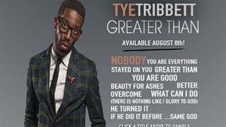 Tye Tribbett - Greater Than [Album Sampler]
