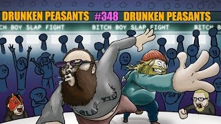 Drunken Peasants #348 LIVE! 6:30pm Pacific (-7GMT) you 検索動画 4