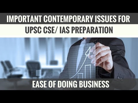 Ease of Doing Business -  Important Contemporary Issues for UPSC CSE/ IAS Preparation Part 1