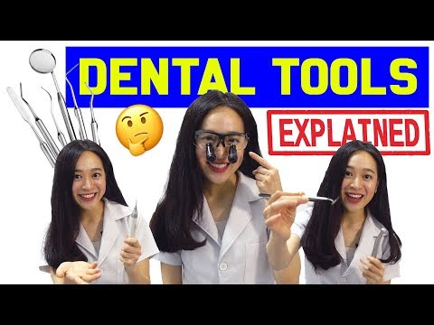 Dental Tools: EXPLAINED!