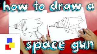 How To Draw A Space Gun