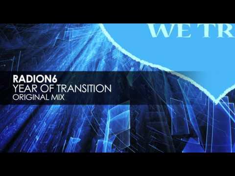 Radion6 - Year Of Transition (Original Mix)