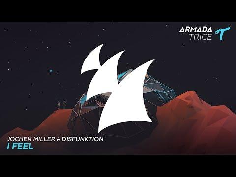 Jochen Miller & Disfunktion - I Feel (Radio Edit)