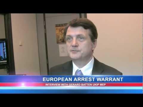 Gerard Batten: European Arrest Warrant