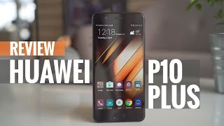 Huawei P10 Plus review - Is bigger always better?