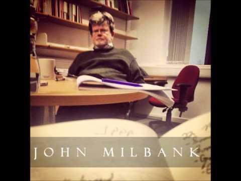 John Milbank - The Myth of the Secular