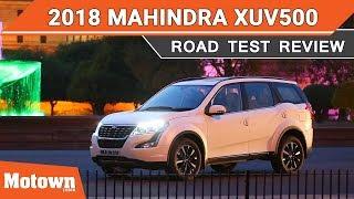 2018 Mahindra XUV500 | Road Test Review | Motown India