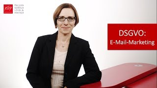 E-Mail Marketing nach DSGVO noch möglich? – Rechtsanwältin Sabine Sobola