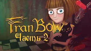 Прохождение Fran Bow, Часть 2 - Странные дети