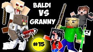 Monster School : BALDI'S BASICS VS GRANNY CHALLENGE PART 15 - Minecraft Animation