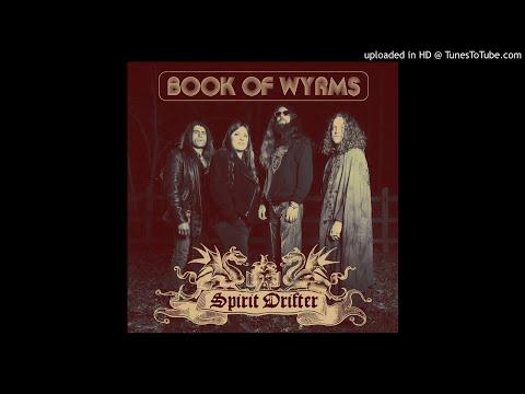 BOOK OF WYRMS - Spirit Drifter Mp3