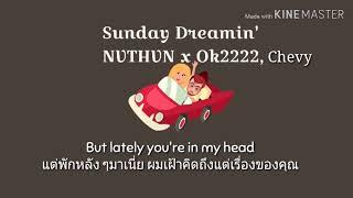 Sunday Dreamin'-NVTHVN x Ok2222 ft. Chevy 《ThaiSub》