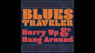Blues Traveler 'The Wolf is Bumpin'