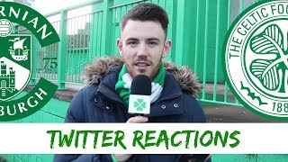 Hibs 2-0 Celtic | Twitter Reactions