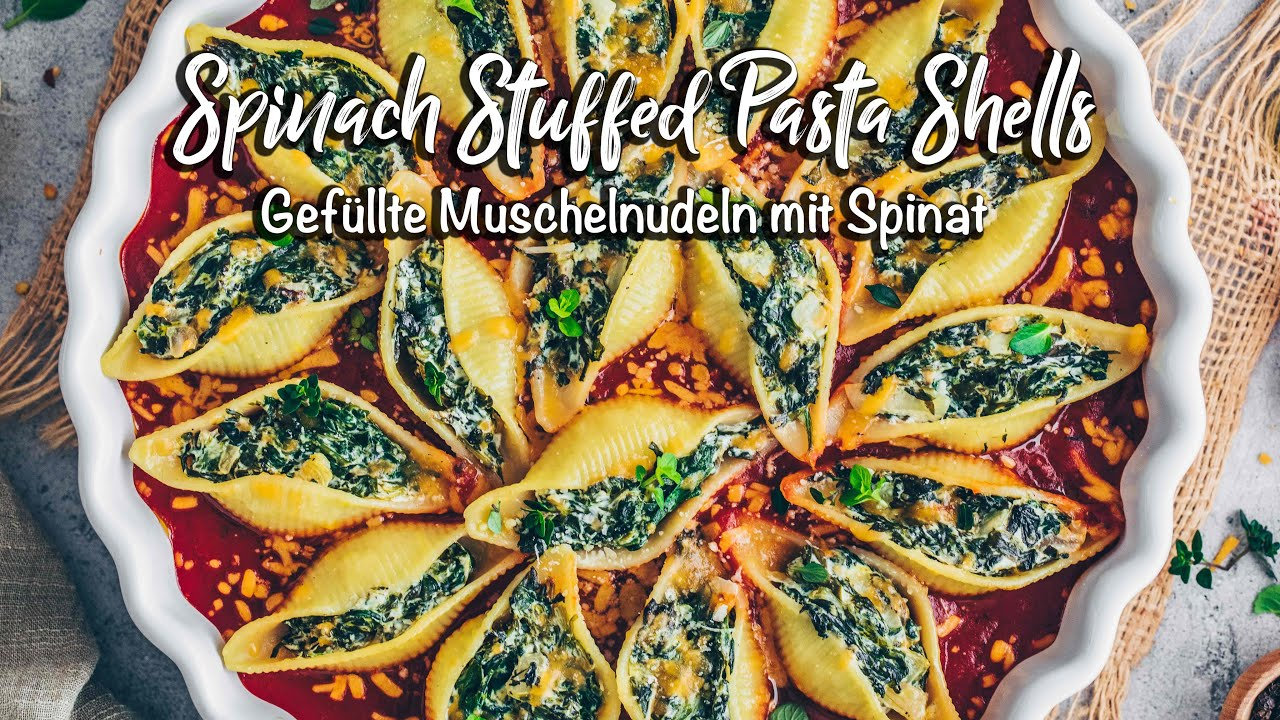 Gefüllte Muschelnudeln mit Spinat I Vegan, einfach und so lecker! *Schnelles Rezept*