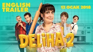 Deliha 2 - Trailer | English Subtitle