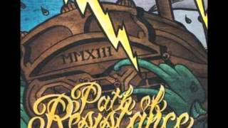 Path of Resistance   This is Our Music