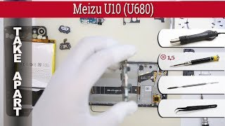 How to disassemble 📱 Meizu U10 U680 Take apart Tutorial