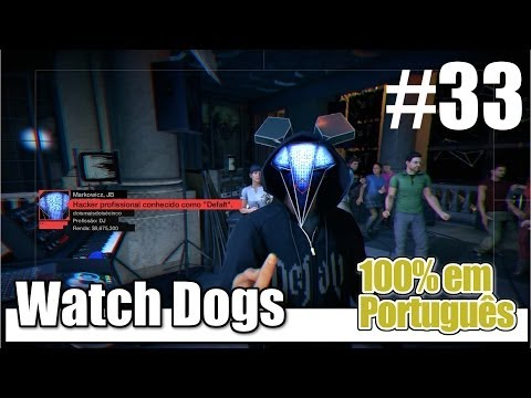 Watch Dogs - Parte 33 - A toca do rato [ PS4 / 1080p / PT-BR ]