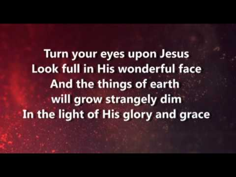 Open Our Eyes/Turn Your Eyes Upon Jesus/Open My Eyes, That I May See Medley