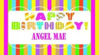 AngelMae   Wishes & Mensajes - Happy Birthday