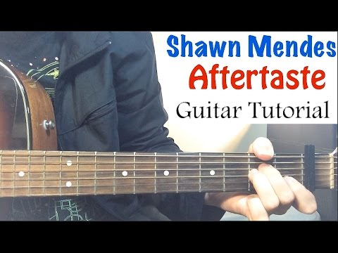 Shawn Mendes - Aftertaste | Guitar Tutorial (Easy Lesson) :)