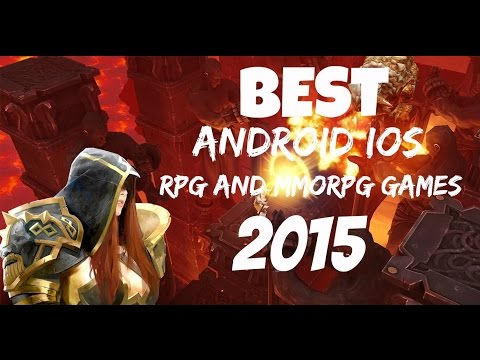 Best (Android/iOS) Rpg/Mmorpg Games 2015
