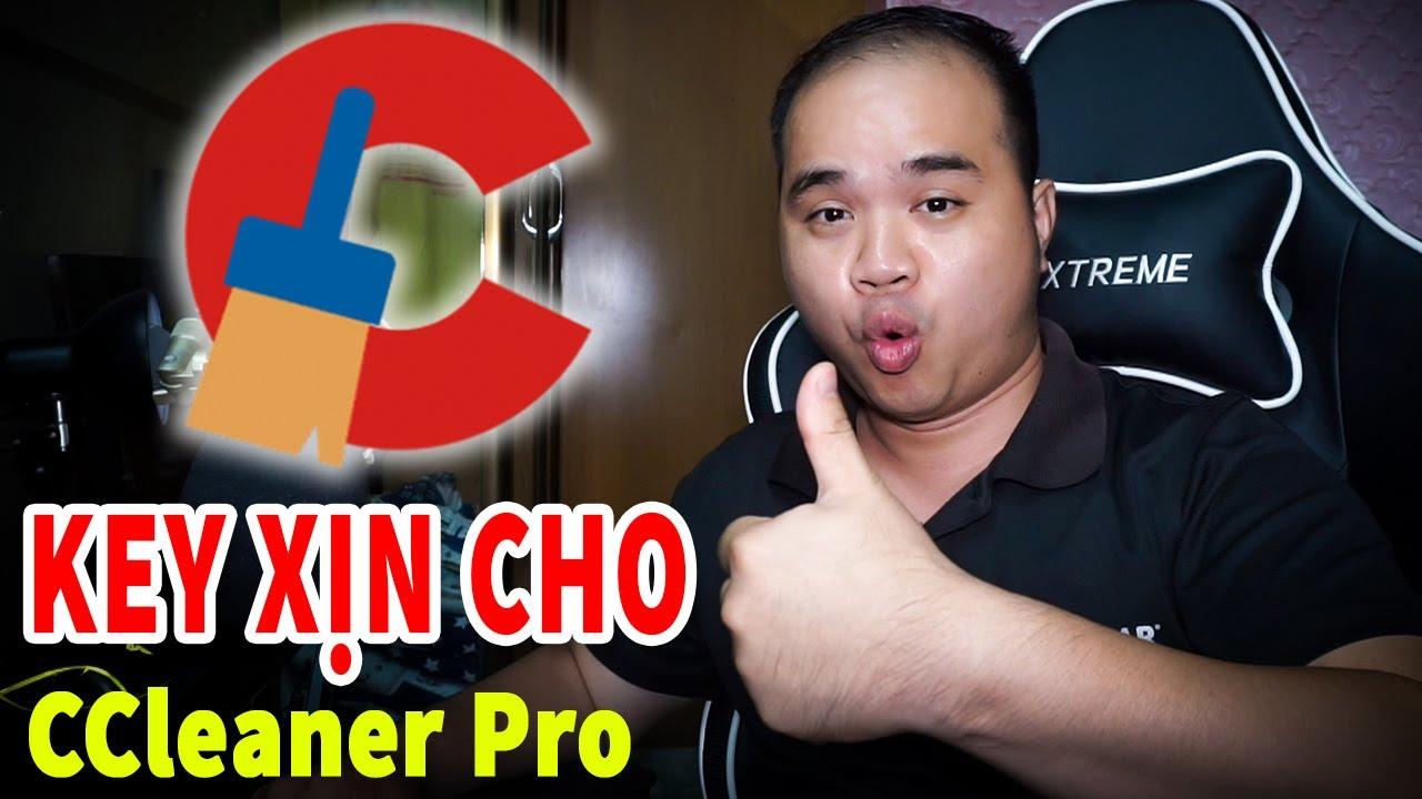 TẢI NHANH KẺO LỠ Key bản quyền CCleaner Pro MIỄN PHÍ Về quét rác sửa lỗi Win cực ngon
