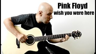 Pink Floyd - Wish You Were Here Fingerstyle Guitar