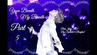 Download Video [BTS] Park Jimin FF(to be continue): Your Breath My Breath~ PT 5 MP3 3GP MP4