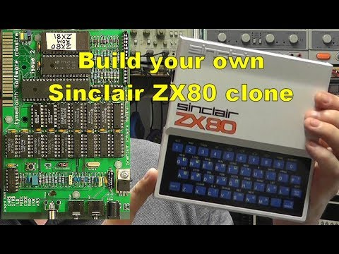 Scullcom Hobby Electronics #51 - Build a Sinclair ZX80 Clone