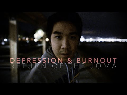 """How To Overcome Depression & Burnout (""""Return Of The Joma"""")"""