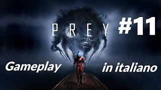 Prey #11 La sezione materiali esotici [Gameplay in italiano]