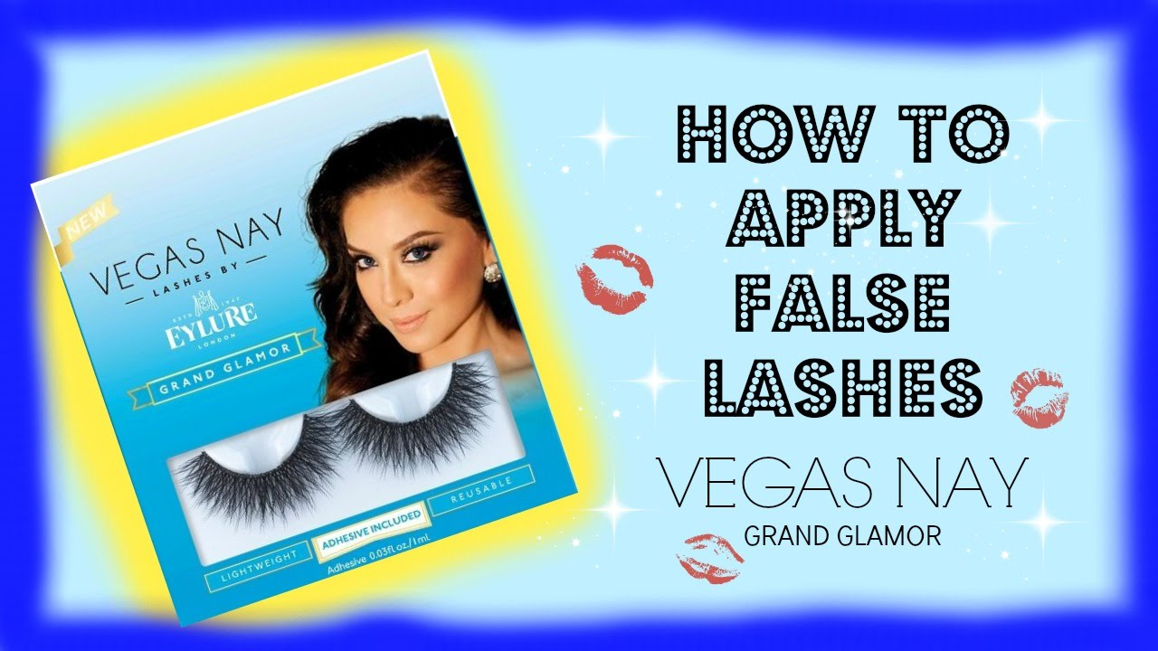 a0a90063df9 How To Apply False Lashes|Vegas Nay Grand Glamor - YouTube