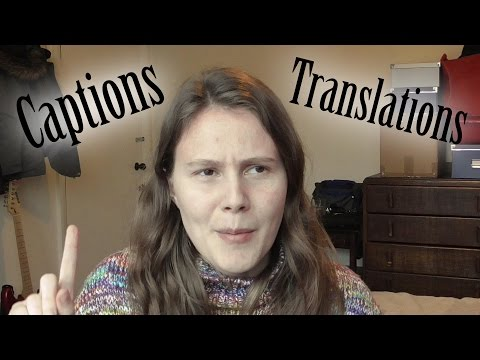 Community Captions and Translations: I need your help