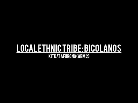 Local Ethnic Tribe: Bicolanos