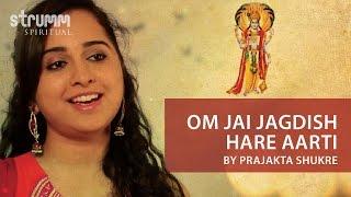 Om Jai Jagdish Hare Aarti by Prajakta Shukre