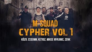 M-Squad_-_Cypher_vol.1._(közr._Essemm,_Ketioz,_Mikee_Mykanic,_Zenk)