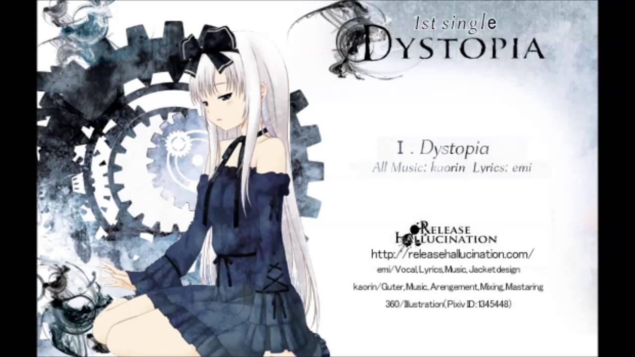 Dystopia-Release Hallucination