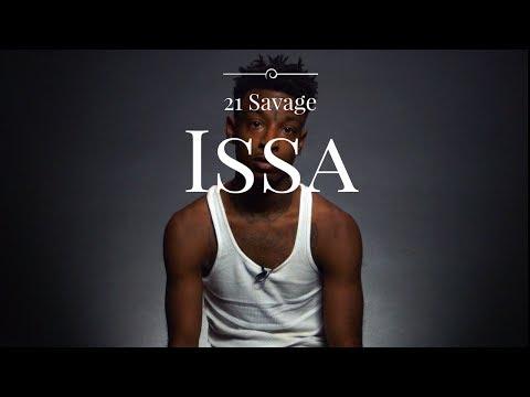 21 Savage-Issa  Ft.Young Thug Drake