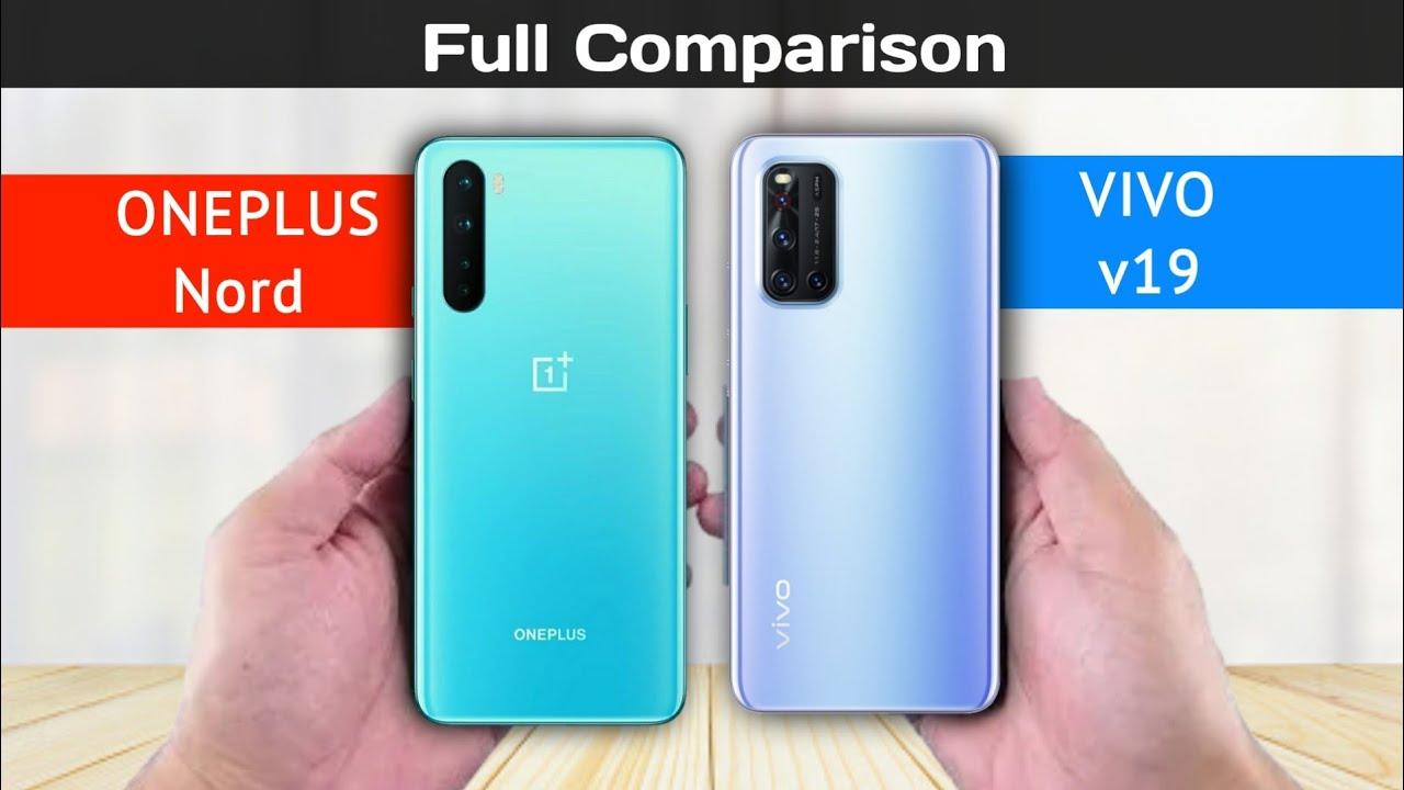 Oneplus Nord vs Vivo v19 – Full Comparison Hindi