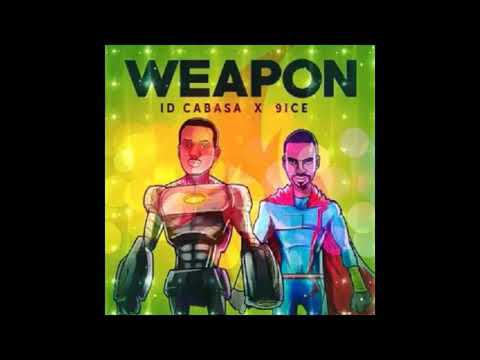 ID CABASA X 9ICE (NEW RELEASE) - WEAPON | OCTOBER 2017