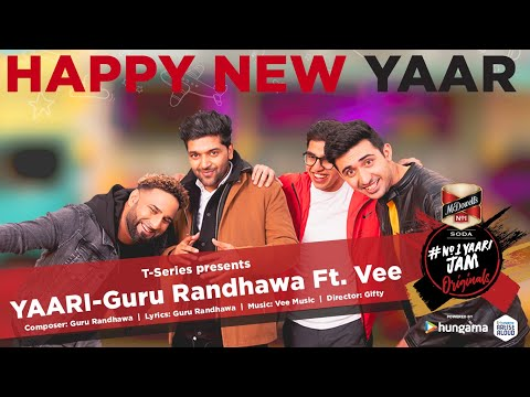 Guru Randhawa: Yaari Happy New Yaar Ft Vee  Director Gifty