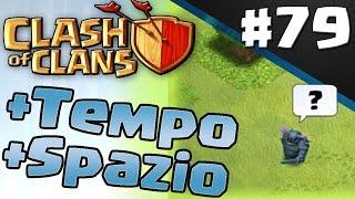 Clash of clans ITA ep79 | Aumentano Spazio e Tempo per attaccare [NUOVO AGGIORNAMENTO]