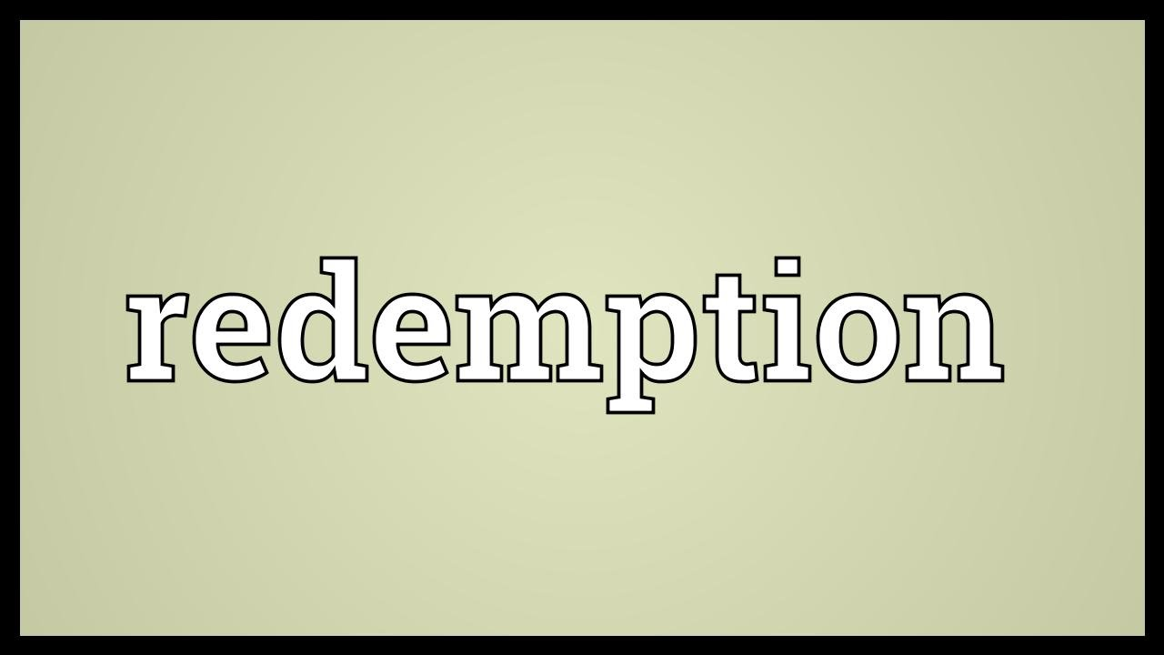 Redemption Meaning