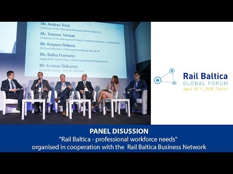 Panel Discussion: Rail Baltica - professional workforce needs | RBGF 2018