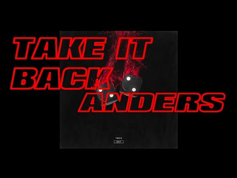 anders - Take It Back (Audio)