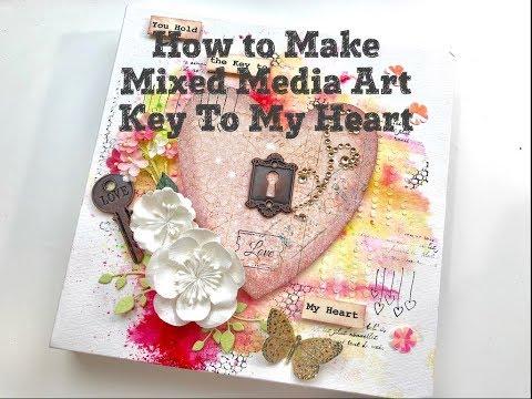How To Make Mixed Media Art/Key to My Heart/DIY  Valentine Decor
