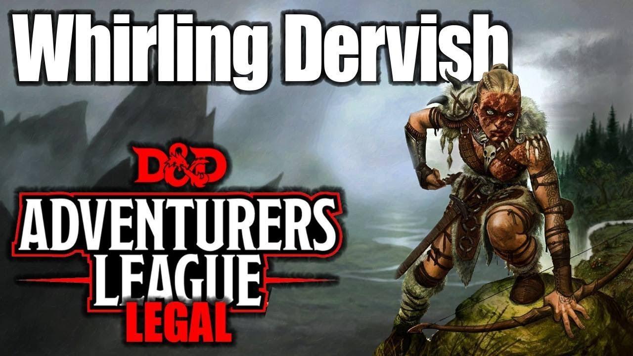 Whirling Dervish 5e D&D Character Build- Adventurers League Legal